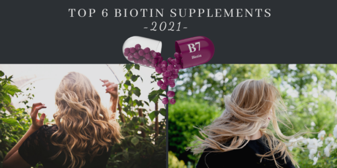 top 6 biotin supplements - 2021