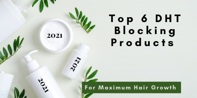 top 6 dht blocking products - 2021